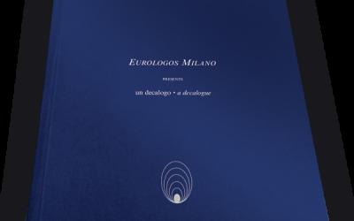 The Decalogue – Eurologos Milan